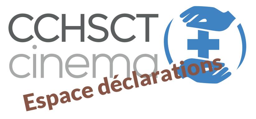 CCHSCT cinéma espace déclarations